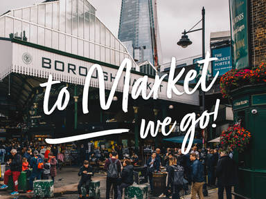 To Market, We Go: Watch the Borough Market, London Episode
